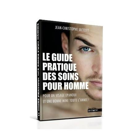 Le Guide pratique des soins pour homme